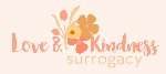 LOVE & KINDNESS SURROGACY