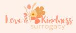 LOVE & KINDNESS SURROGACY